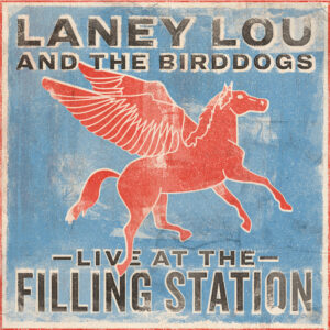 Laney Lou and The Birddogs